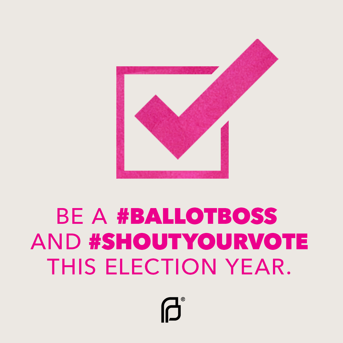 Be A Ballot Boss And Shout Your Vote This Election Year