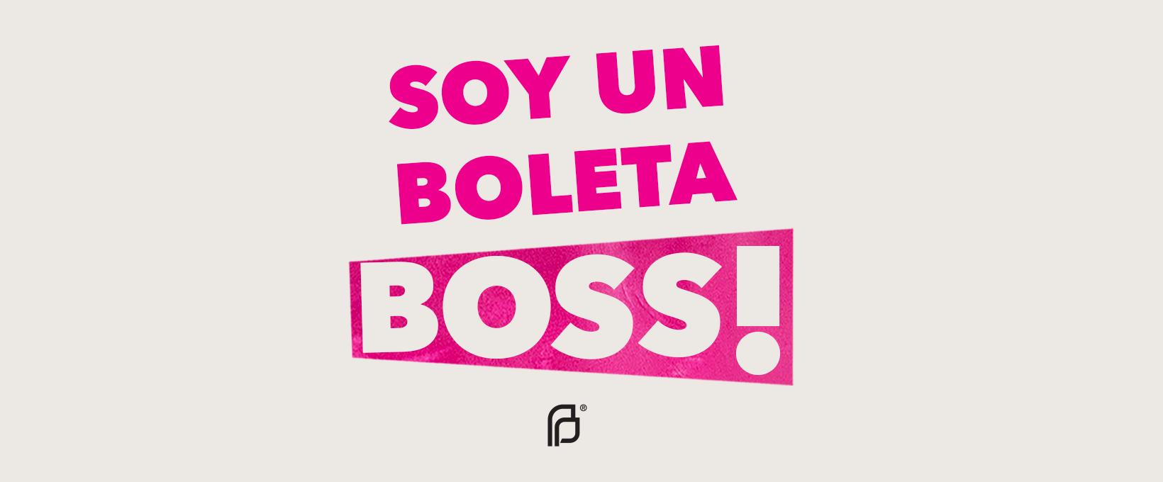 Soy Un Boleta Boss