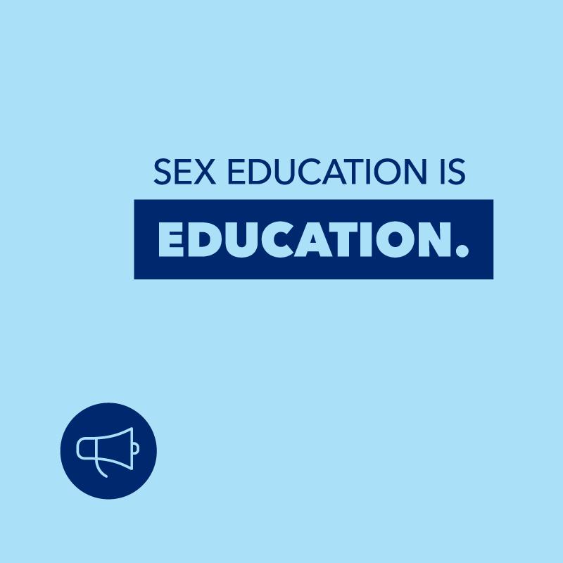 Sex education is education