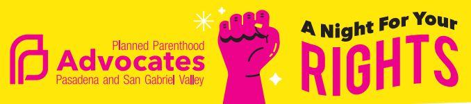 Planned Parenthood Advocates Pasadena & San Gabriel Valley
