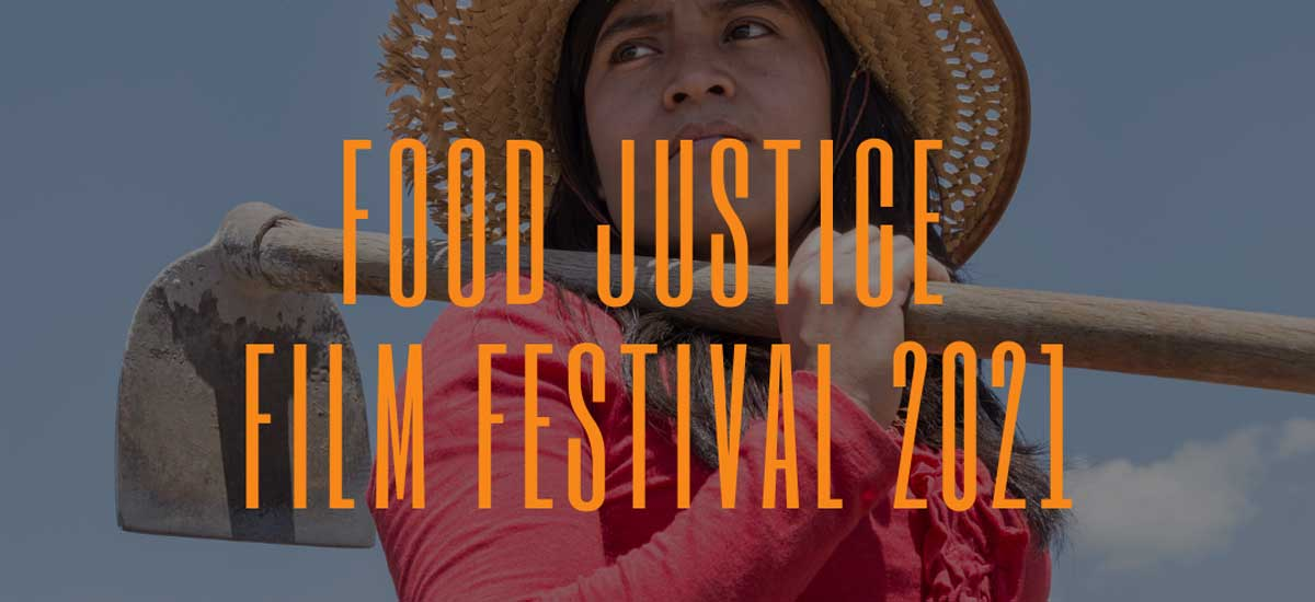 Food Justice Film Festival graphic