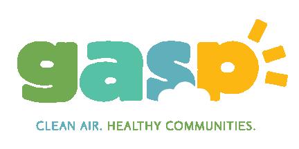 © 2017 Gasp, Inc.   Clean Air. Healthy Communities.