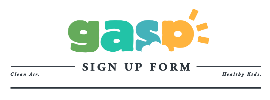 Gasp | Clean Air. Healthy Kids.