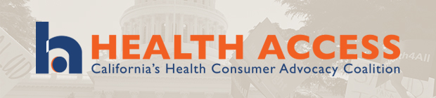 Health Access: California's Health Consumer Advocacy Coalition