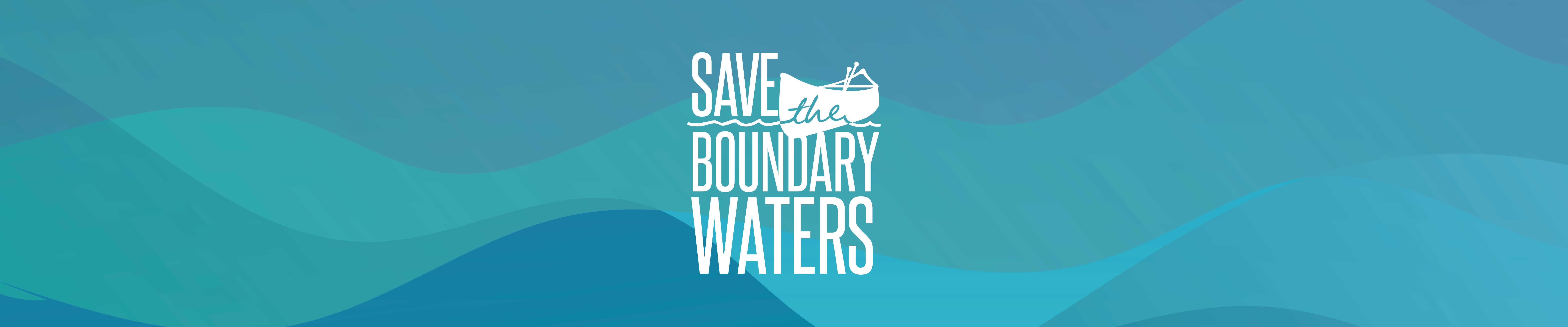 www.savetheboundarywaters.org