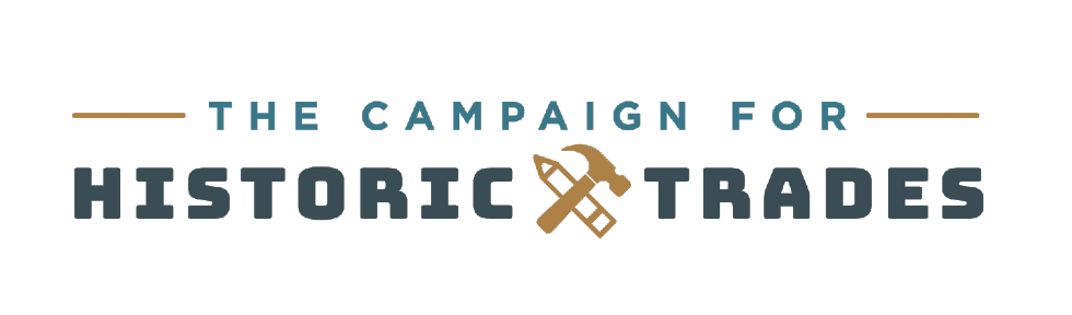 The Campaign for Historic Trades