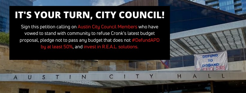 Austin City Council: Fund communities not policing, reject Cronk's budget proposal!
