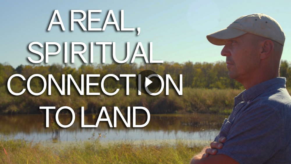 A real, spiritual connection to land