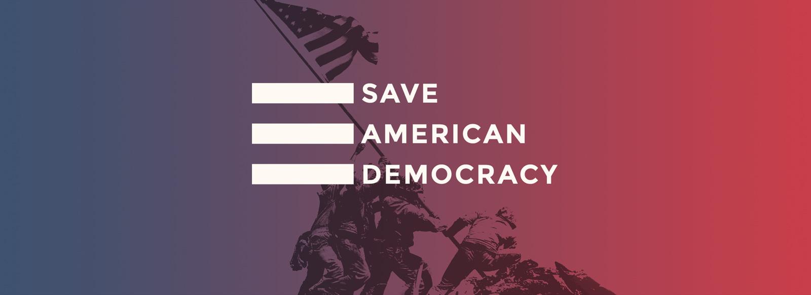 Save American Democracy