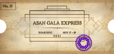 ticket for the ASAN Gala Express