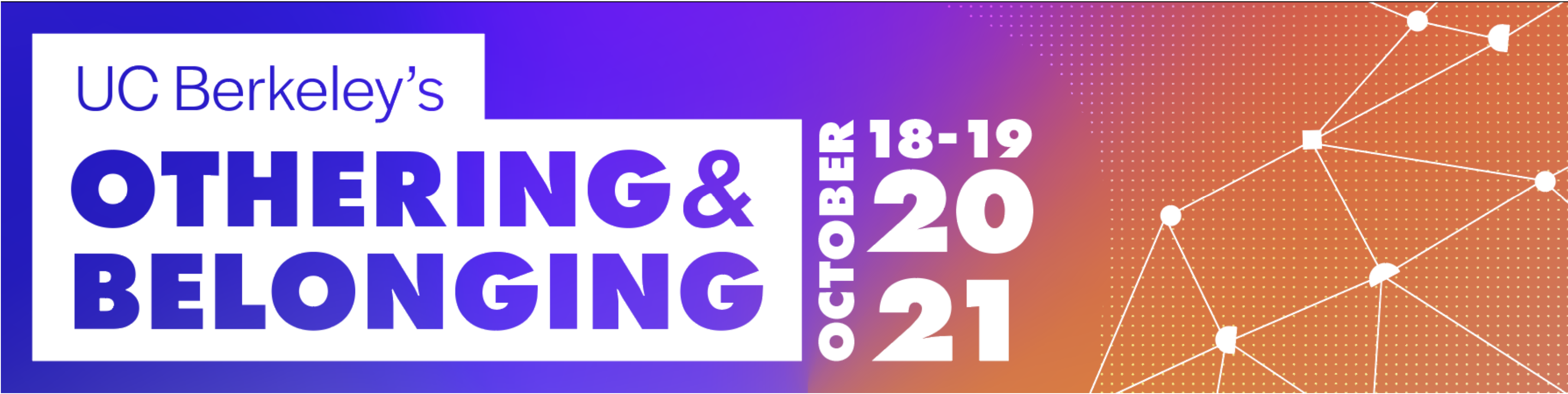 promo card for the 2021 othering and belonging conference