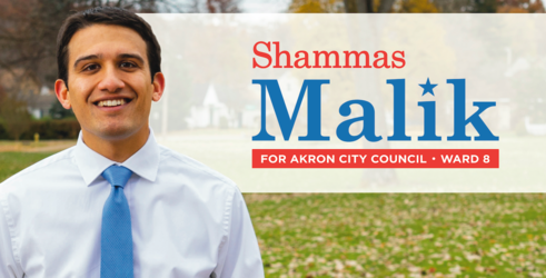Shammas Malik for Akron City Council - Ward 8