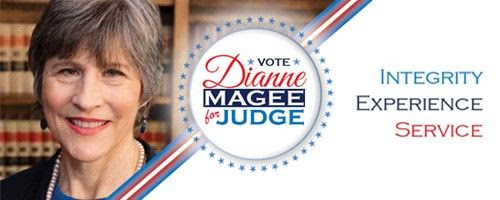 Dianne Magee for Judge