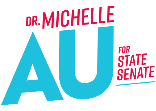 Dr. Michelle Au for State Senate
