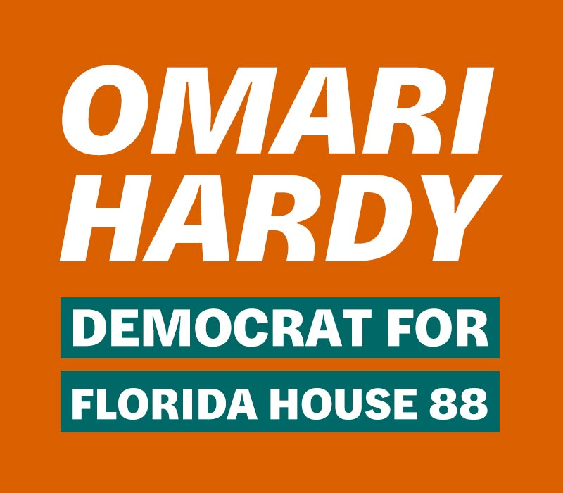 Omari Hardy - Democrat For Florida House District 88