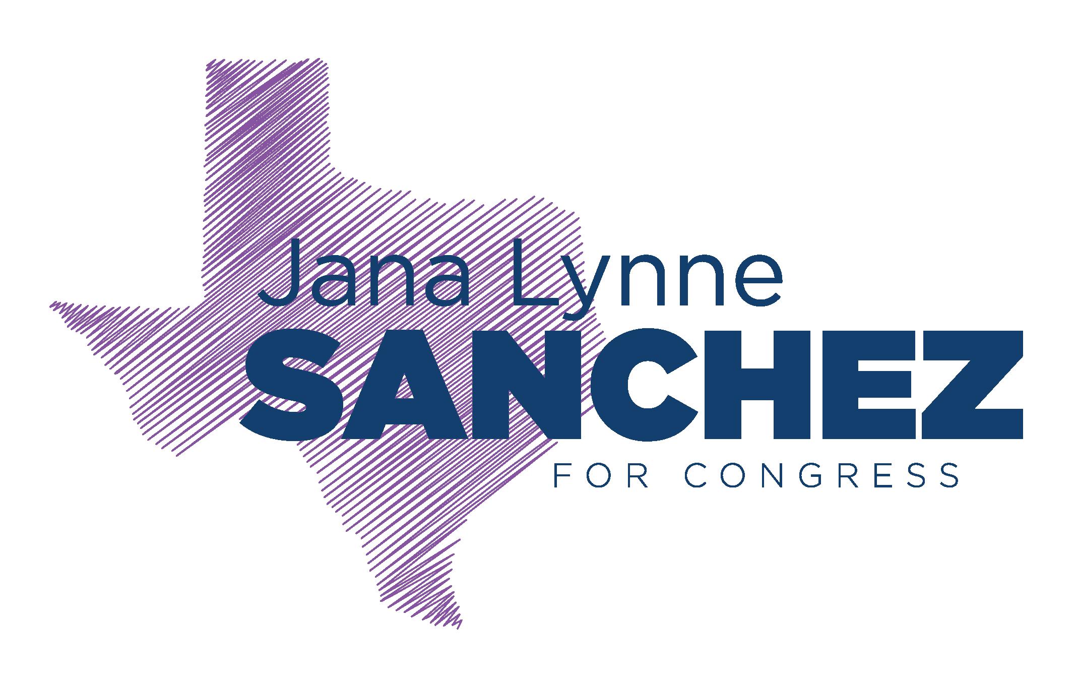 Jana Lynne Sanchez for Congress