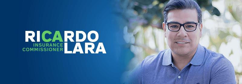 Ricardo Lara for Insurance Commissioner