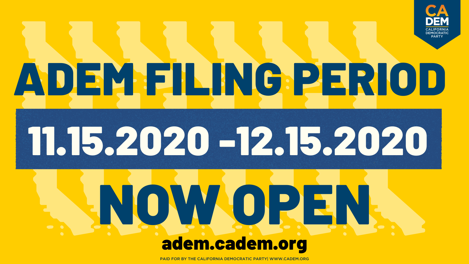 ADEM Filing Period: 11/15/20 - 12/15/20 NOW OPEN adem.cadem.org