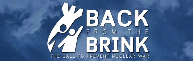 Back from the Brink: The Call to Prevent Nuclear War