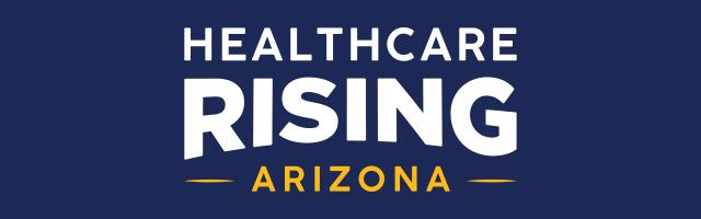 Healthcare Rising Arizona