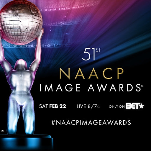51st NAACP Image Awards. Sat Feb 22. Live 8/7c. Only on BET. #NAACPimageawards